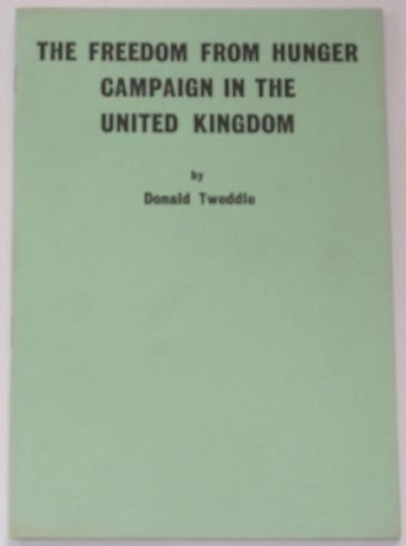 The Freedom from Hunger Campaign in the United Kingdom, by Donald Tweddle